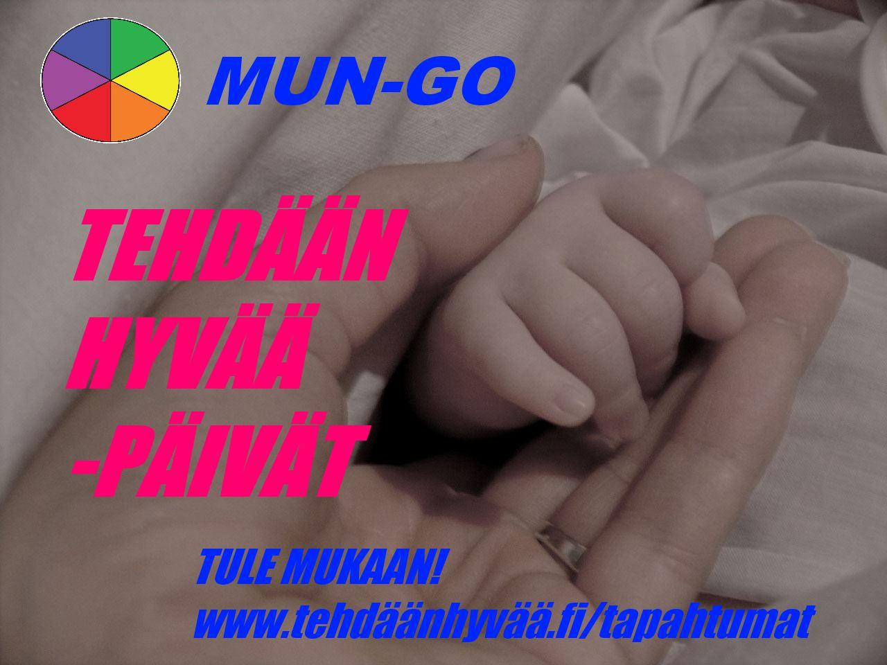 MUN-GO Tehdään hyvää päivät 1